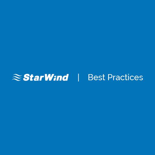 StarWind Virtual SAN®Best Practices - StarWind Virtual SAN Best