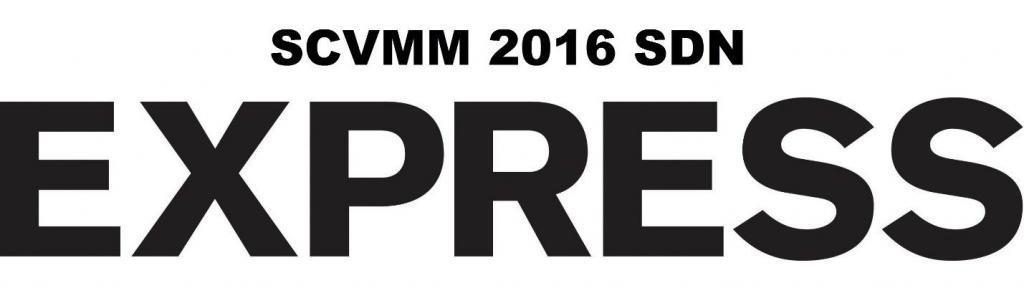 SCVMM 2016 SDN Express
