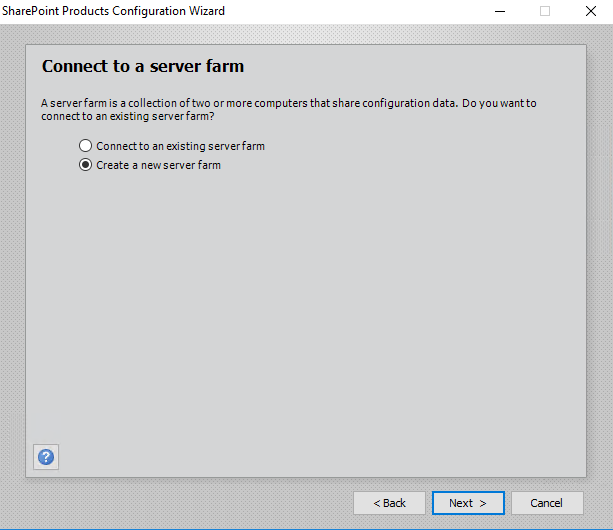 Sharepoint Products Configuration Wizard Create a new server farm
