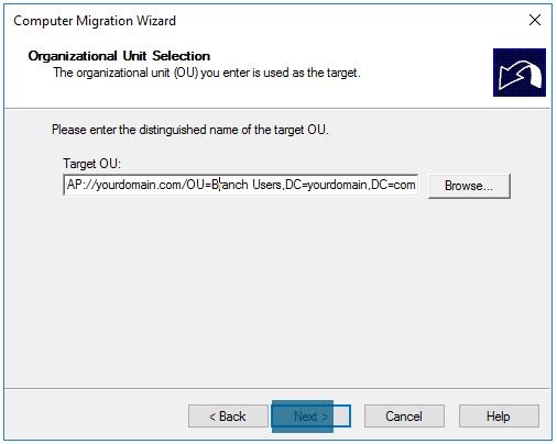Computer Migration Wizard Choosing target OU