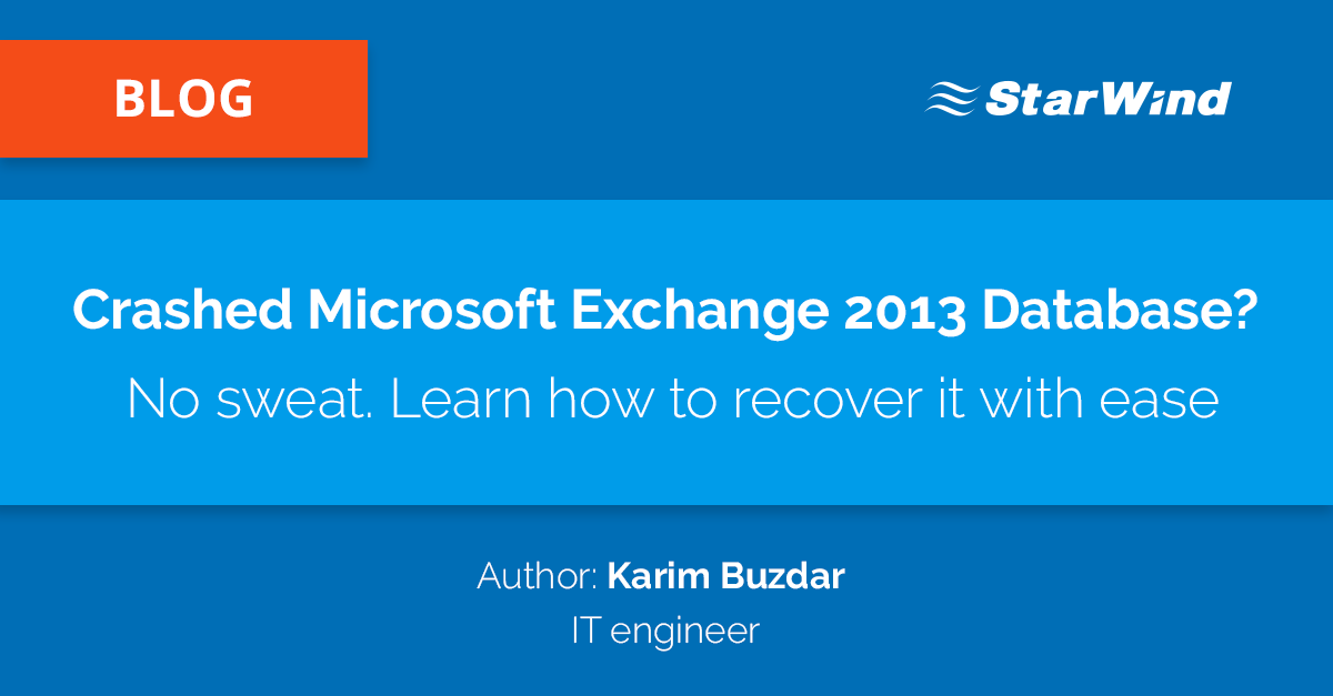 Crashed-Microsoft-Exchange-2013-Database--No-sweat.-Learn-how-to-recover-it-with-ease