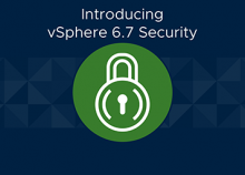 Introducing vSphere Security 6.7