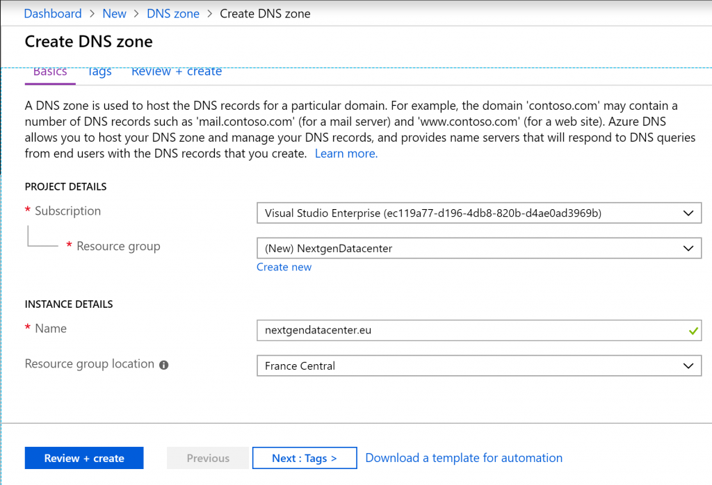 Next choose a subscription, a resource group and specify the name of the DNS zone.