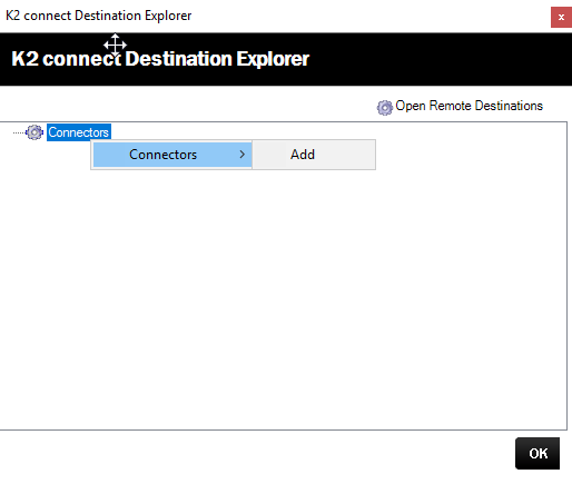K2 Connect Destination Explorer – Add Connector