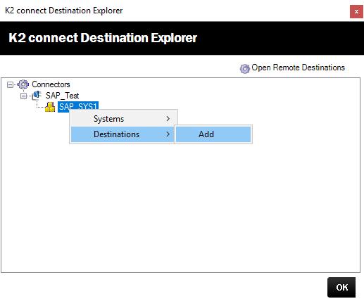 K2 Connect Destination Explorer – Add Destination