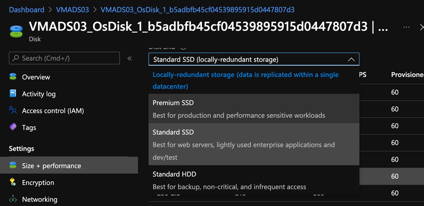 Premium SSD, Standard SSD or Standard HDD