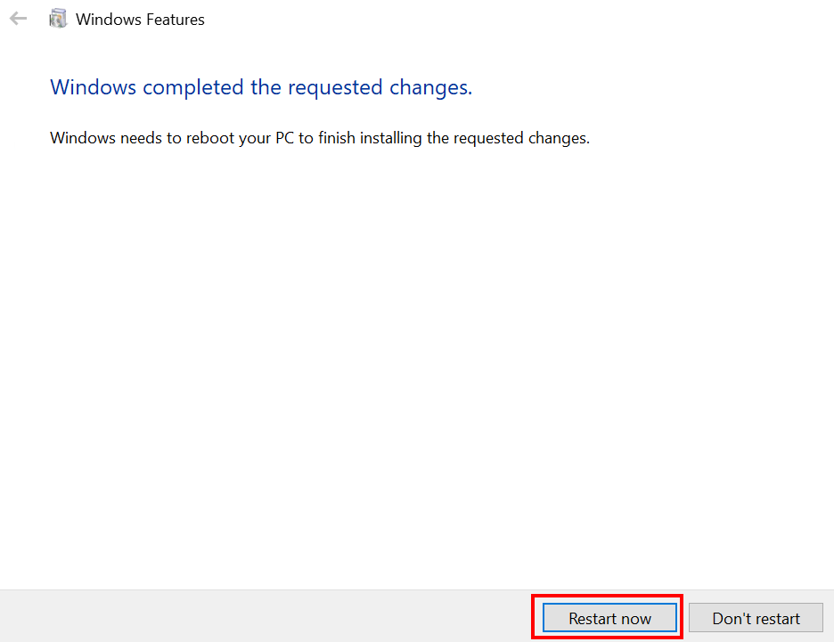 Restart your computer to enable the feature