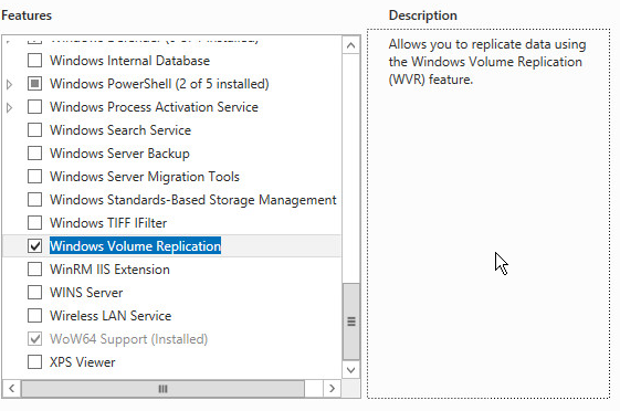 Server Manager Add Roles and Features wizard Windows Volume Replication