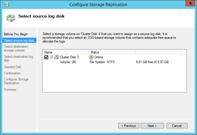 Configure Storage Replication Select Source log disk