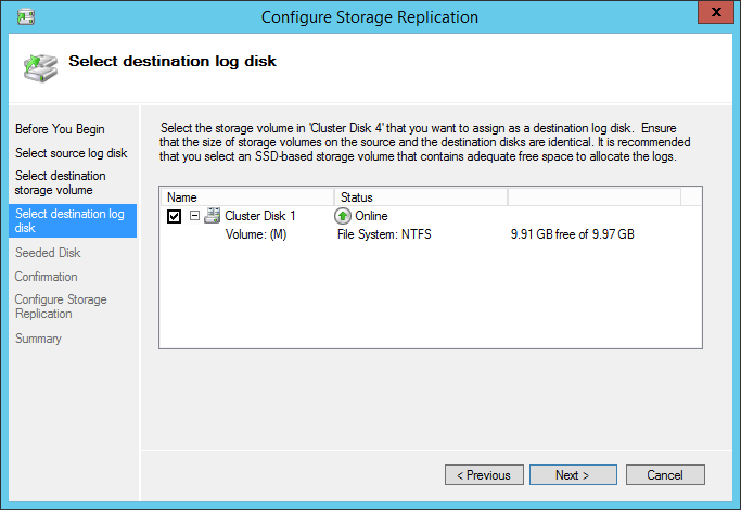 Configure Storage Replication select destination log disk