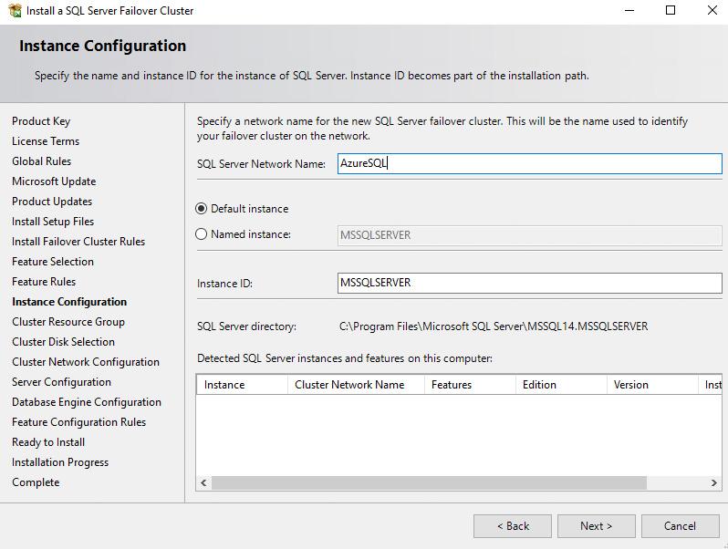 SQL Server Network Name: Type name of cluster Instance ID: MSSQLSERVER