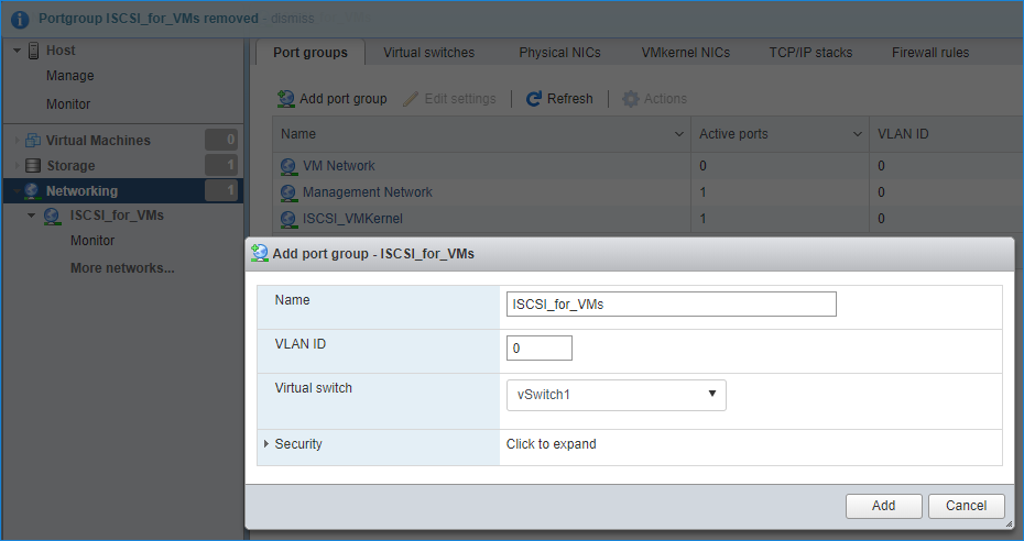 Add host networking and Add Virtual Machine Port Group on the vSwitch for iSCSI traffic