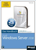 Microsoft Windows Server 2008 - Das Handbuch