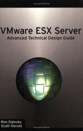 VMware ESX Server: Advanced Technical Design Guide