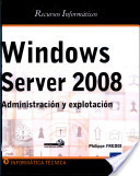 Recursos Informaticos Windows Server 2008 - Administracion y explotacion
